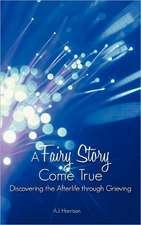A Fairy Story Come True