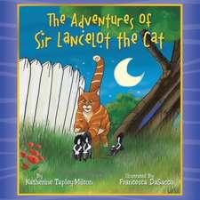 The Adventures of Sir Lancelot the Cat