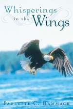 Whisperings in the Wings