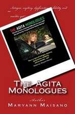 The Agita Monologues