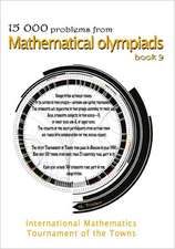 15 000 Problems from Mathematical Olympiads Book 9:  International Mathematics Tournament of the Towns