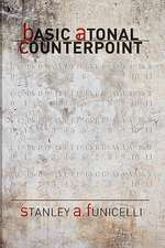 Basic Atonal Counterpoint:  Last of a Kind