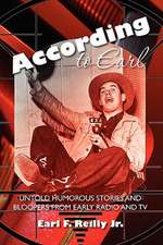 According to Earl:  Untold Humorous Stories of Radio and TV