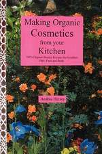 Making Organic Cosmetics from Your Kitchen