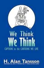 We Think We Think
