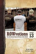 Rowvotions Volume 13
