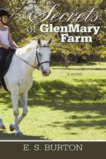 Secrets of Glenmary Farm