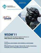 Wsdm 11 Proceedings of the 4th International Conference on Web Search and Data Mining