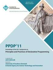 Ppdp 11 Proceedings of the 2011 Symposium on Principles and Practices of Declarative Programming