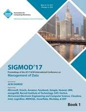 SIGMOD 17 International Conference on Management of Data Vol 1