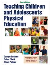 Teaching Children and Adolescents Physical Education 4th Edition with Web Resource