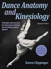 Dance Anatomy and Kinesiology-2nd Edition with Web Resource