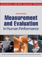 Measurement and Evaluation in Human Performance with Web Study Guide 5th Edition:  Inside the Science of Serves, Nerves, and On-Court Dominance
