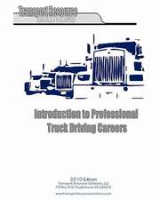 Introduction to Professional Truck Driving Careers