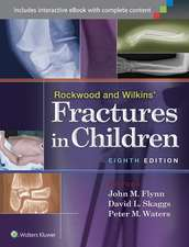 Rockwood and Wilkins' Fractures in Children