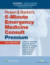 Rosen & Barkin's 5-Minute Emergency Medicine Consult Premium Edition: 1-year Enhanced Online Access + Print