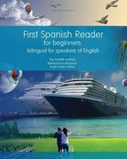 First Spanish Reader for Beginners Bilingual for Speakers of English
