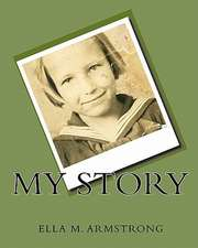 My Story:  Ella M. Armstrong