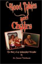 Blood, Tables and Chairs