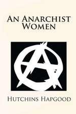 An Anarchist Women