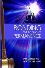 Bonding and the Case for Permanence