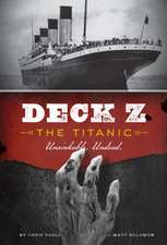Deck Z:  Unsinkable. Undead
