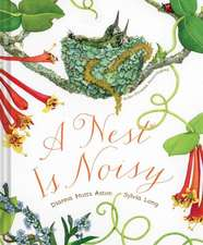A Nest Is Noisy:  A Semi-Comprehensive Guide to Some of the World's Most Fascinating Individuals
