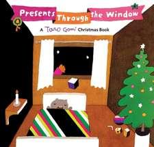 Presents Through the Window:  A Taro Gomi Christmas Book
