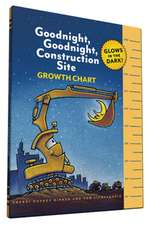 Goodnight, Goodnight, Construction Site Glow in the Dark Growth Chart:  Bologna Children's Book Fair