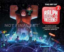 The Art of Ralph Breaks the Internet: Wreck-It Ralph 2: (a Behind-The-Scenes Look at the Making of the Disney Film, Animation Book, Gift for Animators