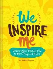 We Inspire Me