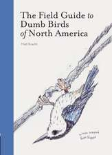 Field Guide to Dumb Birds of America