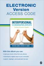 Interpersonal Communication Electronic Version: Building Connections Together