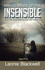 Making Sense of the Insensible
