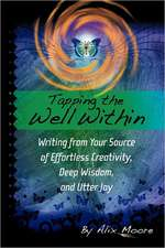 Tapping the Well Within