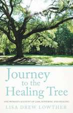 Journey to the Healing Tree