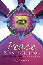 Peace Is an Inside Job