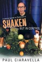 Shaken But in Control