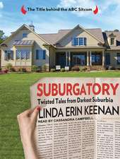 Suburgatory:  Twisted Tales from Darkest Suburbia
