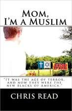 Mom, I'm a Muslim