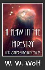 A Flaw in the Tapestry