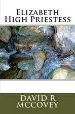 Elizabeth High Priestess