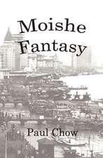 Moishe Fantasy