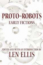 Proto-Robots