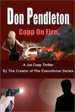 Copp on Fire, a Joe Copp Thriller:  Joe Copp, Private Eye Series