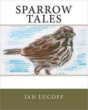 Sparrow Tales