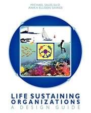 Life Sustaining Organizations
