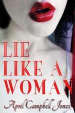 Lie Like a Woman