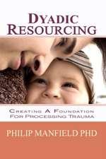 Dyadic Resourcing