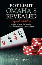 Pot Limit Omaha 8 Revealed Expanded Edition